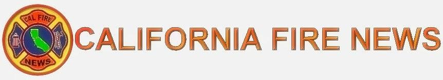 CFN -  CALIFORNIA FIRE NEWS - CAL FIRE NEWS